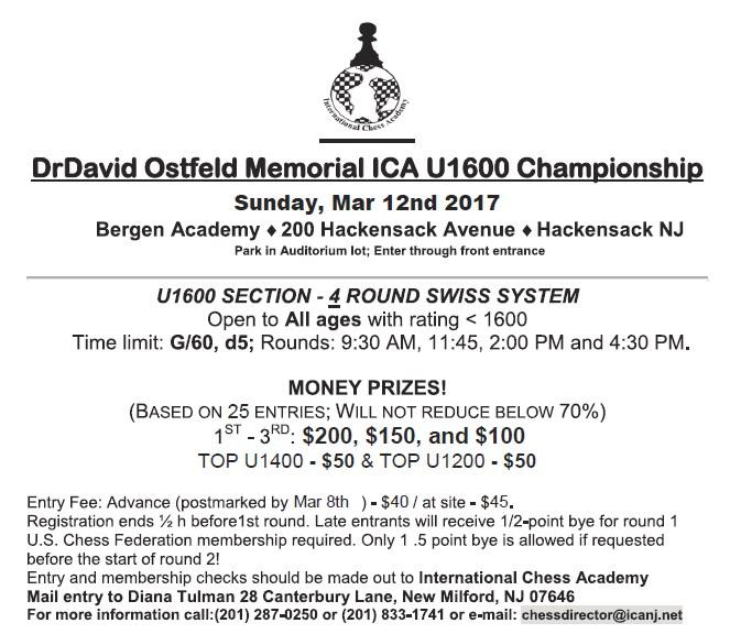ICA Chess academy in NJ :2017 Dr David Ostfeld Memorial ICA U1600 Championship